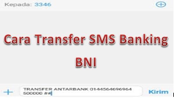 cara transfer uang lewat sms banking bni