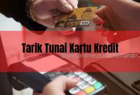cara tarik tunai kartu kredit