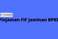 tabel pinjaman FIF jaminan BPKB Motor