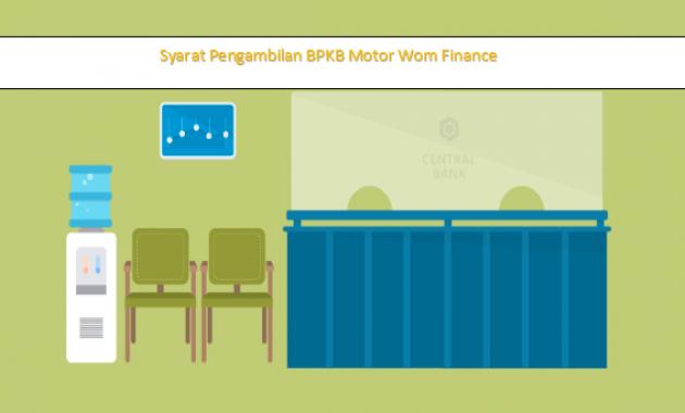 Syarat Pengambilan BPKB Motor Wom Finance