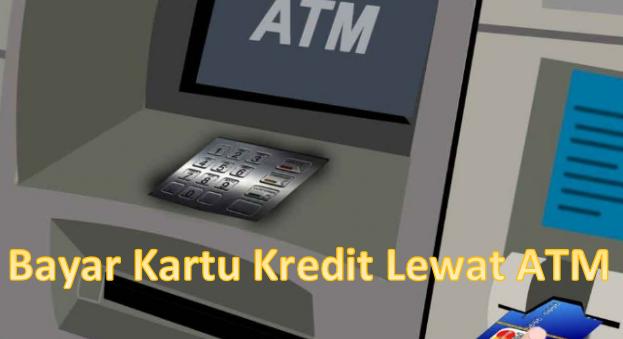 cara pembayaran kartu kredit lewat atm