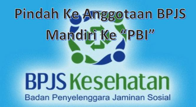 Cara pindah bpjs mandiri ke pbi online