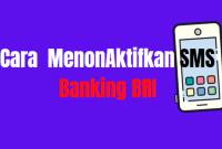 menonaktifkan sms banking bri