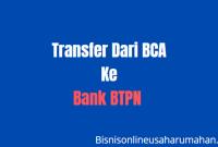 biaya,kode serta cara transfer dari BCA ke BTPN