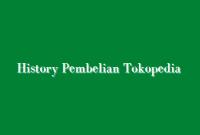 cara hapus history pembelian tokopedia