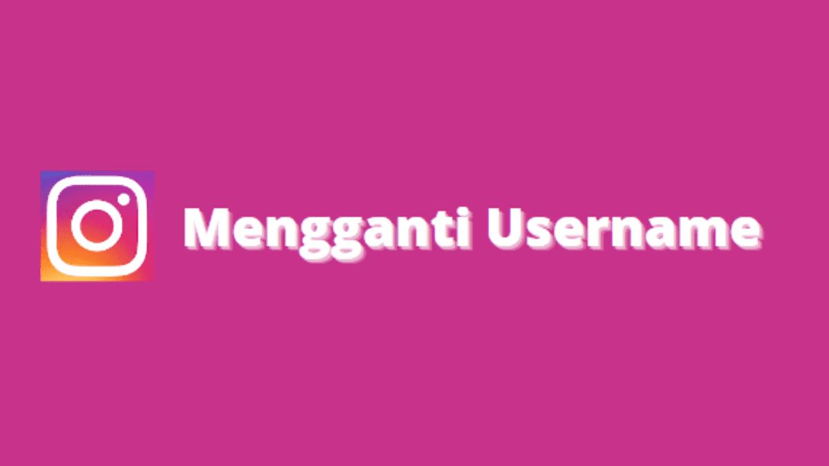 mengganti nama pengguna ig
