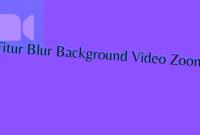 Cara Mengaburkan / Menyembunyikan Latar Belakang Video Zoom