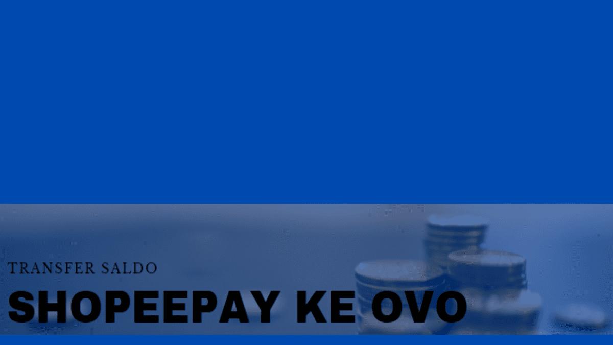 cara transfer shopeepay ke rekening bank