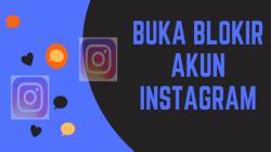 cara membuka blokir orang yang memblokir kita di instagram