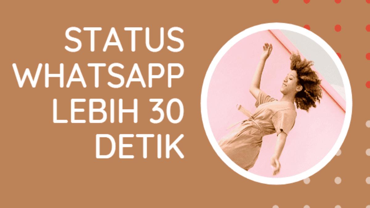 upload video di status wa lebih 30 detik