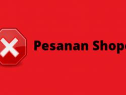 Cara Membatalkan Pesanan di Shopee Yang Belum Dan Sudah Dibayar